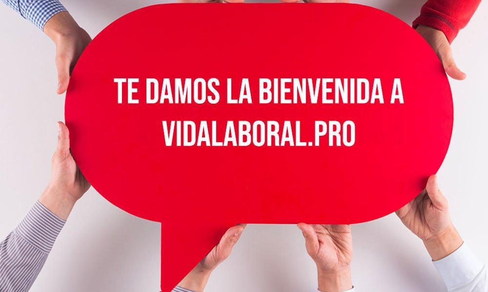 Bienvenida a vidalaboral.pro